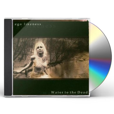 WATER TO THE DEAD CD