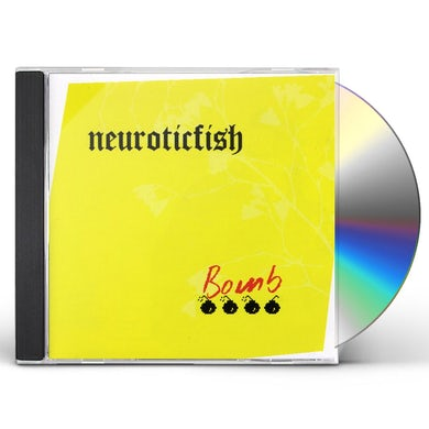 Neuroticfish BOMB CD