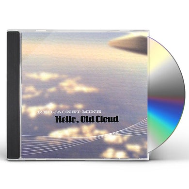 Red Jacket Mine HELLO OLD CLOUD CD