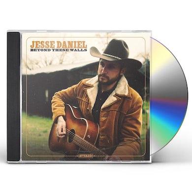 Jesse Daniel Beyond These Walls CD