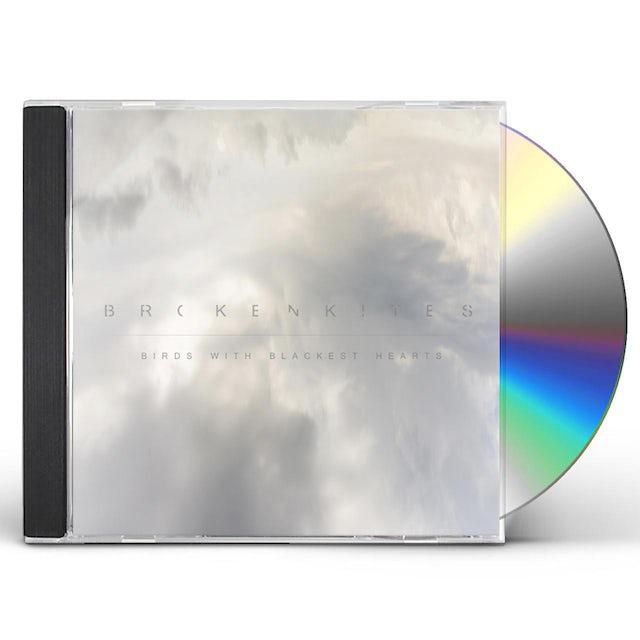 Brokenkites BIRDS WITH BLACKEST HEARTS CD