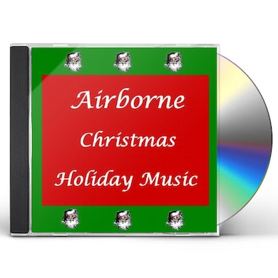 Airborne CHRISTMAS: HOLIDAY MUSIC CD