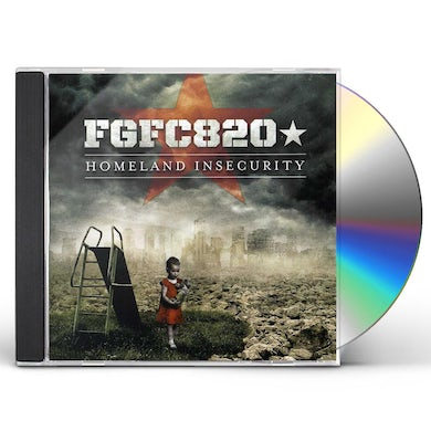 FGFC820 HOMELAND INSECURITY CD
