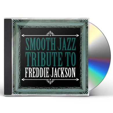 Smooth Jazz All Stars FREDDIE JACKSON SMOOTH JAZZ TRIBUTE CD