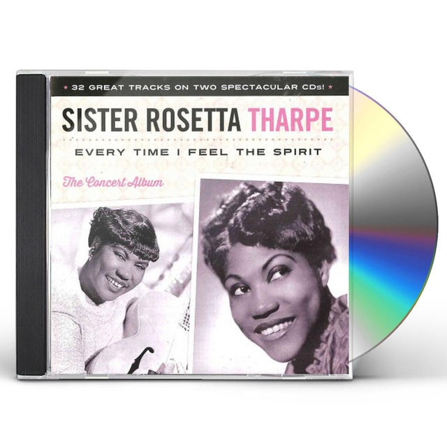 Sister Rosetta Tharpe EVERY TIME I FEEL THE SPIRIT CD