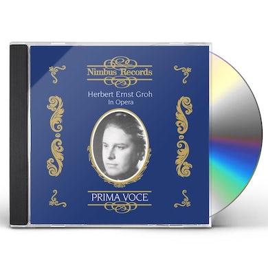 HERBERT ERNST GROH IN OPERA CD