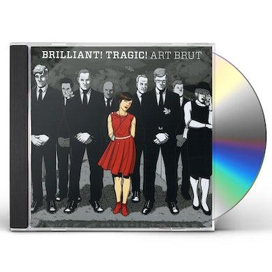 Art Brut BRILLIANT TRAGIC CD
