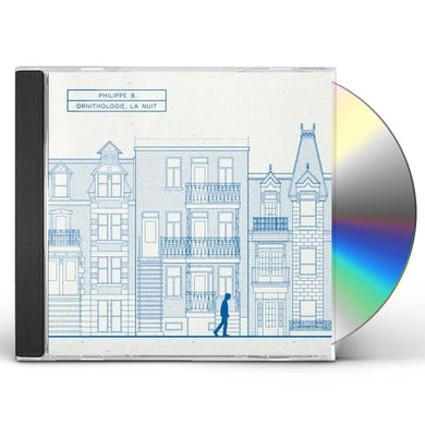 Philippe B ORNITHOLOGIE LA NUIT CD