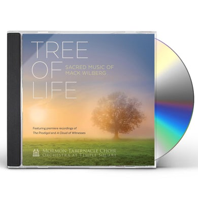 Mormon Tabernacle Choir TREE OF LIFE: SACRED MUSIC OF MACK WILBERG CD