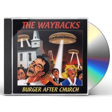 Waybacks BURGER AFTER CHURCH CD