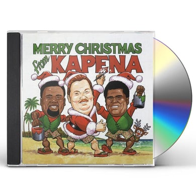 MERRY CHRISTMAS FROM KAPENA CD