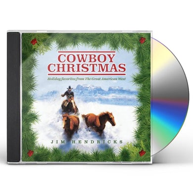 Jim Hendricks COWBOY CHRISTMAS: HOLIDAY FAVORITES FROM THE GREAT CD