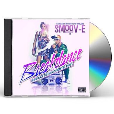 Smoov-E BREAKDANCE CD