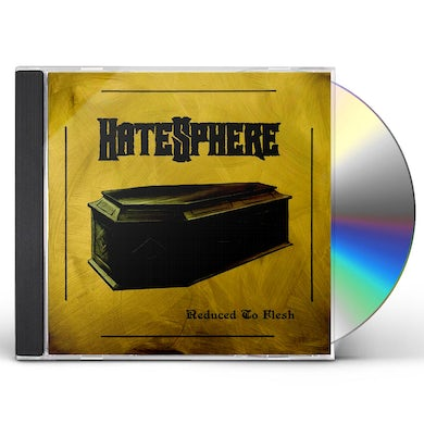 Hatesphere REDUCED TO FLESH CD
