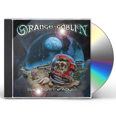Orange Goblin BACK FROM THE ABYSS CD