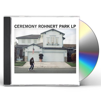 Ceremony ROHNERT PARK CD