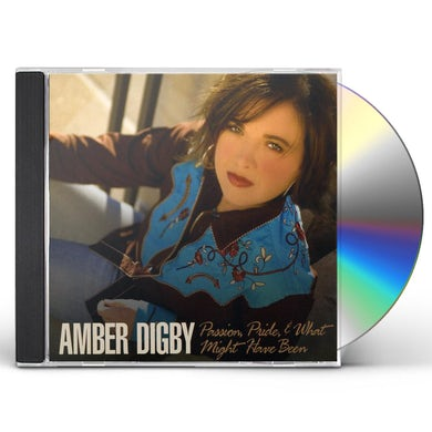Amber Digby PASSION, PRIDE AND WHAT MIGHT HAVE BEEN CD