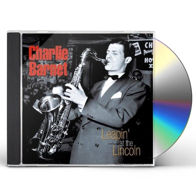 Charlie Barnet LEAPIN AT THE LINCOLN CD