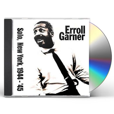 Erroll Garner SOLO IN NEW YORK 1944-45 CD