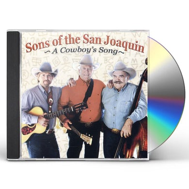 Sons of the San Joaquin COWBOY'S SONG CD
