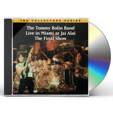 Tommy Bolin LIVE IN MIAMI AT JAI ALAI: THE FINAL SHOW (MOD) CD