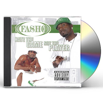 FaSho HATE THE GAME NOT THE PLAYA CD