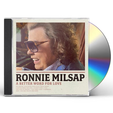 Ronnie Milsap BETTER WORD FOR LOVE CD