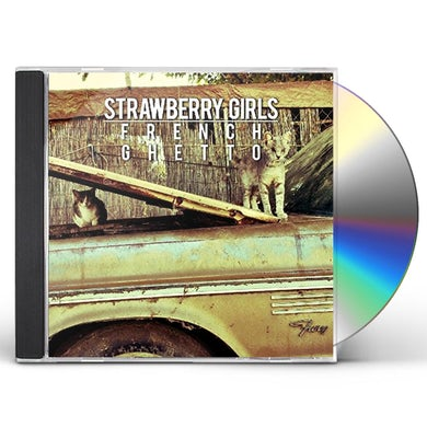 Strawberry Girls FRENCH GHETTO CD