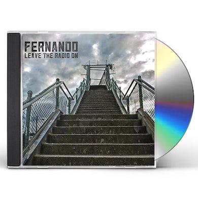 Fernando LEAVE THE RADIO ON CD