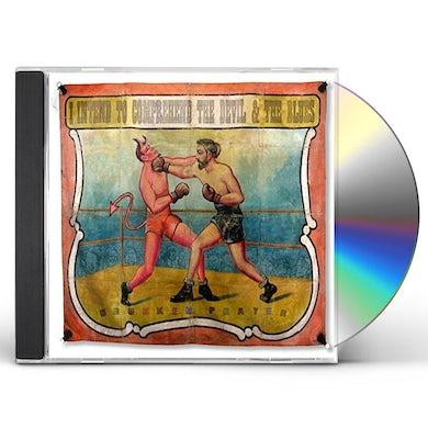 Drunken Prayer DEVIL & THE BLUES CD