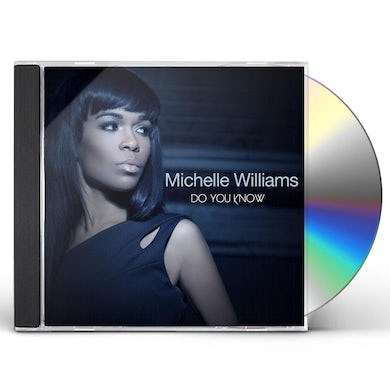 Michelle Williams DO YOU KNOW CD