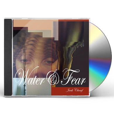 Jack Chosef WATER & FEAR CD