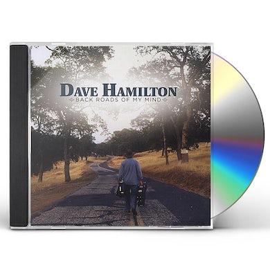 Dave Hamilton BACK ROADS OF MY MIND CD