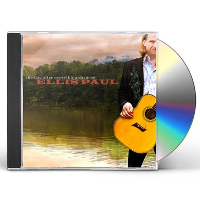 Ellis Paul DAY AFTER EVERYTHING CHANGED CD