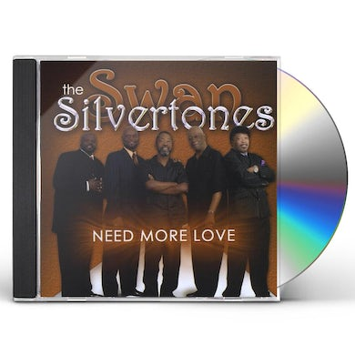 Swan Silvertones NEED MORE LOVE CD