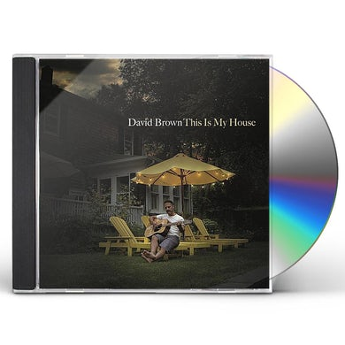 David Brown THIS IS MY HOUSE CD