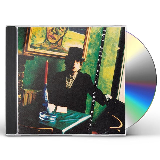 Bob Dylan WORLD GONE WRONG CD