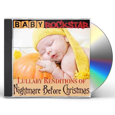 Baby Rockstar  LULLABY RENDITIONS OF THE NIGHTMARE BEFORE CD