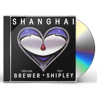 Brewer & Shipley SHANGHAI CD