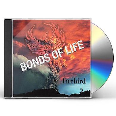 Firebird BONDS OF LIFE CD