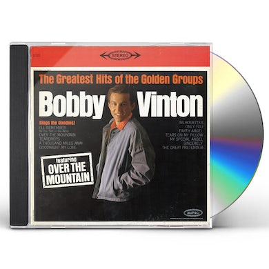 Bobby Vinton GREATEST HITS OF THE GOLDEN GROUPS CD