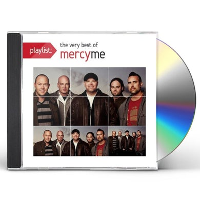PLAYLIST: THE VERY BEST OF MERCYME CD