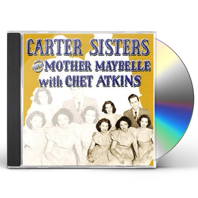 CARTER SISTERS & MOTHER MAYBELLE WITH CHET ATKINS CD