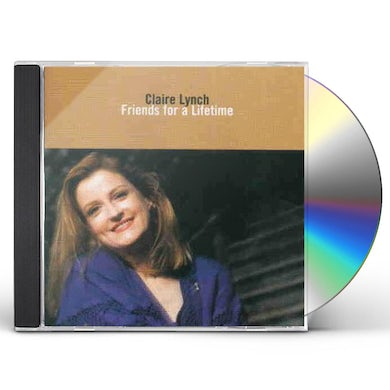 Claire Lynch FRIENDS FOR A LIFETIME CD