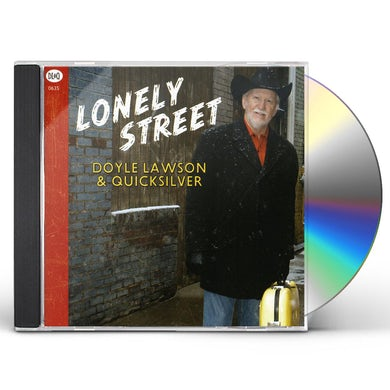 Doyle Lawson & Quicksilver LONELY STREET CD
