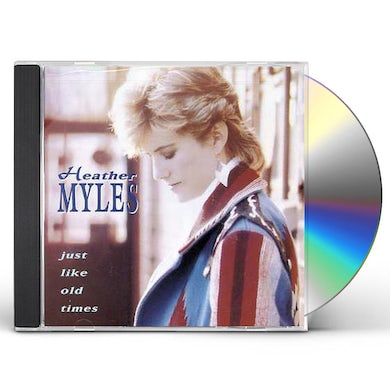 Heather Myles JUST LIKE OLD TIMES CD