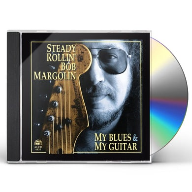 Bob Margolin MY BLUES & MY GUITAR CD