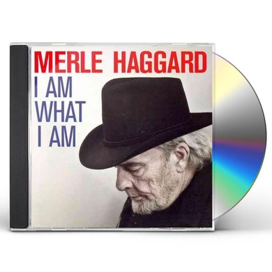 Merle Haggard I AM WHAT I AM CD