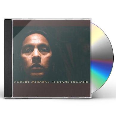 Robert Mirabal INDIANS INDIANS CD