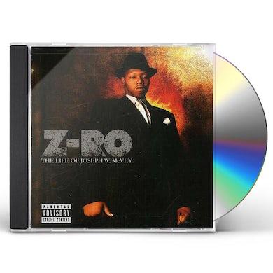 Z-Ro LIFE OF JOSEPH W MCVEY CD